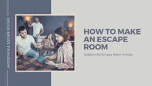how to make an escape room